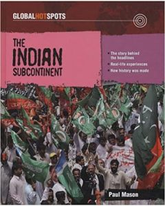 Global Hotspots - The Indian Subcontinent By Mason Paul