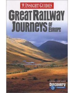 Insight Guide Great Railway Journeys of Europe (Insight Guides)
