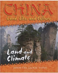 China: Land, Life, and Culture - Land and Climate By John & Jackie Tidey
