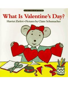 What is Valentine's Day? (A Lift-the-flap story)