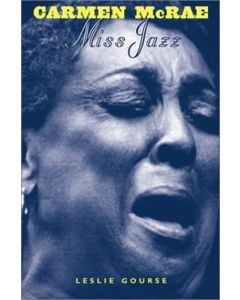 Carmen McRae: Miss Jazz