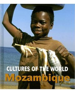 Cultures of the World - Mozambique By David C. King