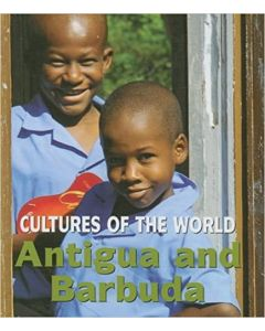 Cultures of the World - Antigua and Barbuda By Sara Louise Kras