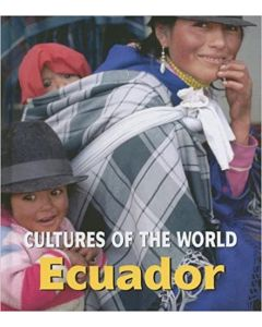 Cultures of the World - Ecuador By Erin Foley