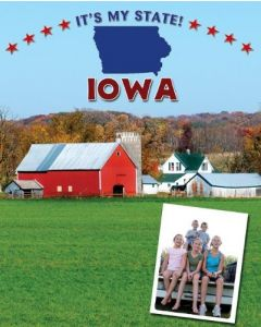 Iowa (It's My State!) By David C. King