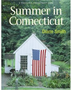 Summer in Connecticut: A Positively Connecticut Book