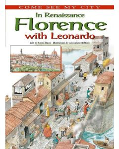 In Renaissance Florence With Leonardo (Come See My City)