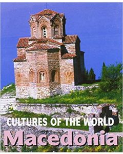 Cultures of the World - Macedonia By Marylee Knowlton