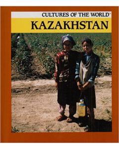 Cultures of the World - Kazakhstan By Pang Guek Cheng