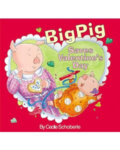 BigPig Saves Valentine's Day