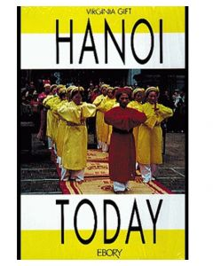 Hanoi Today: Images by an American Teacher in Vietnam By Virginia Gift