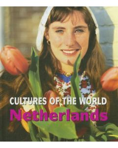 Cultures of the World - Netherlands By Pat Seward